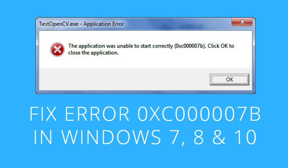 Как устранить ошибку 0xc000007b