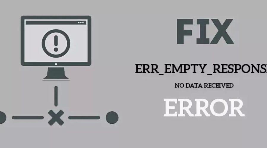 Err_empty_response как исправить